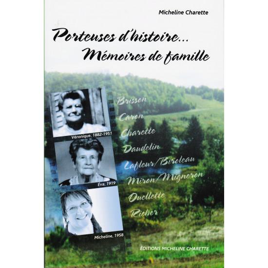 Porteuses d'histoire... Mémoires de famille